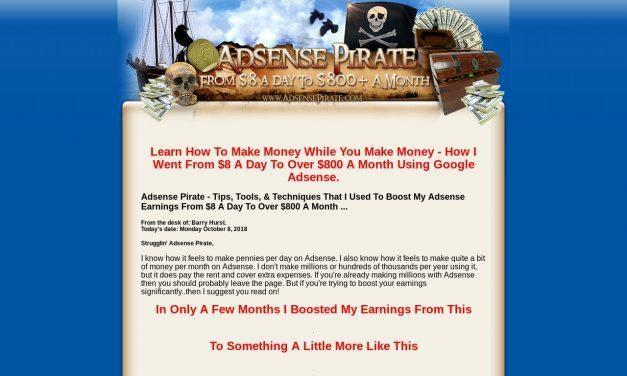Adsense Pirate – From $8 A Day To $800+ A Month