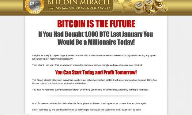 Bitcoin Miracle – Turn $15 Into $10,000 With ZERO Work