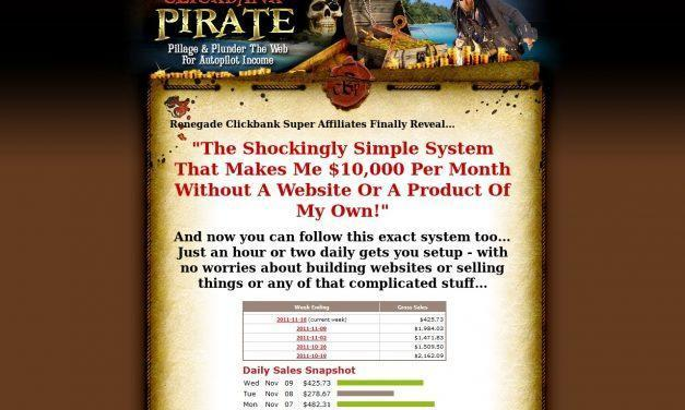 Clickbank Pirate | Pillage & Plunder Clickbank For Autopilot Income