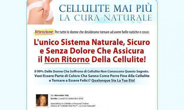 Cellulite Mai Più™ | La Cura Naturale