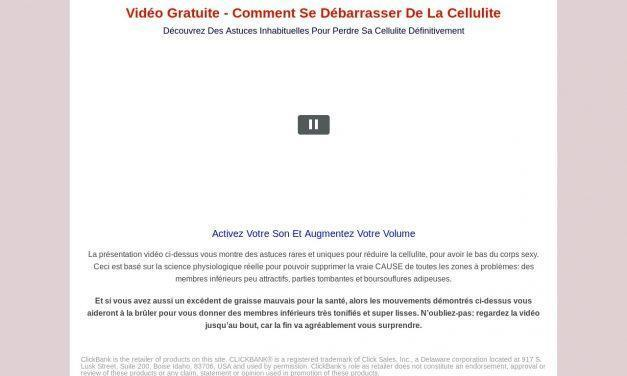 Vidéo Gratuite – Comment Se Débarrasser De La Cellulite new | Libre De Cellulite Naturellement