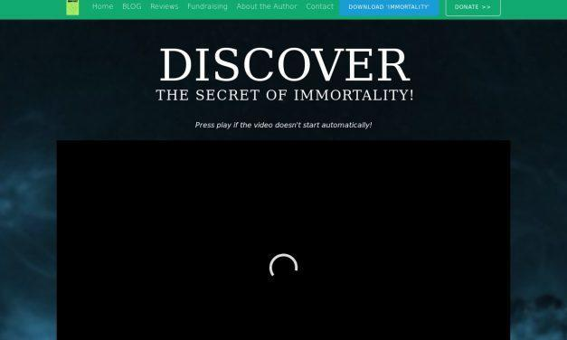 IMMORTALITY – Discover The Secret Of Immortality!