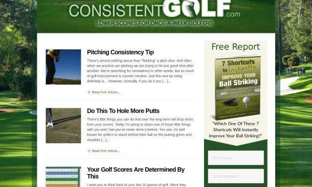 ConsistentGolf.com | Lower Scores For Once-A-Week Golfers