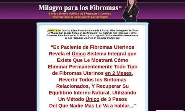 Milagro para los Fibromas (TM)- Cure sus Fibromas Uterinos Holísticamente