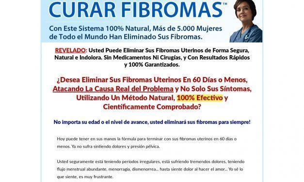 Curar Fibromas™ | El Sistema 100% Natural Para Eliminar los Fibromas