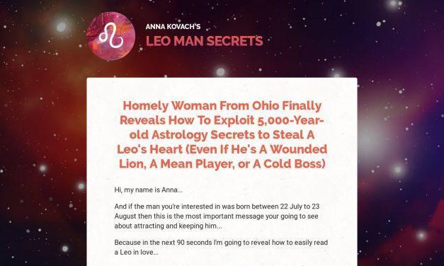 Leo Man Secrets — Put That Hot Leo Man Under Your Spell
