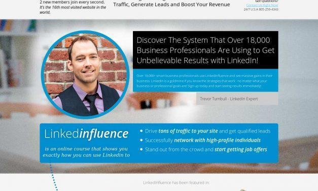 Linkedinfluence – Start Taking Advantage of Linkedin to Drive Traffic, Generate Leads and Boost Your Revenue