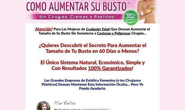 Cómo Aumentar Su Busto™ | Sin Cirugías, Cremas o Pastillas!