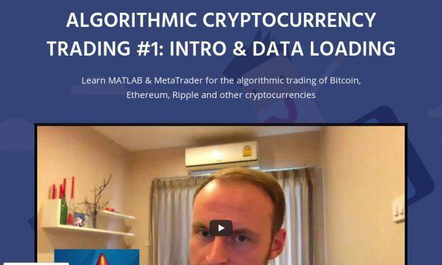 CryptoQuants – Cryptocurrency Algorithmic Trading with MATLAB and MetaTrader 4 | Video Course