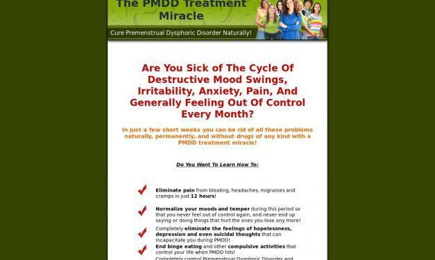 The PMDD Treatment Miracle – Cure Premenstrual Dysphoric Disorder Naturally!