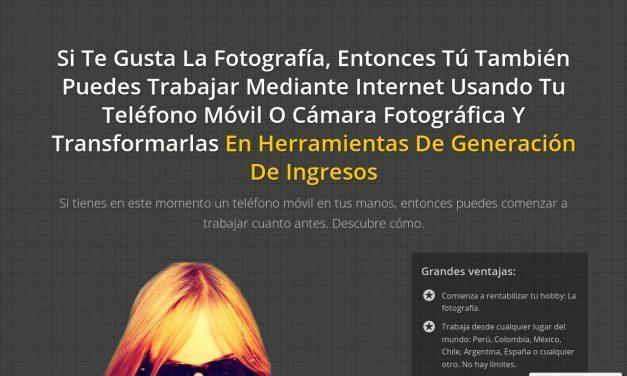 Foto Dinero Fácil – Toma fotos, súbelas a Internet, gana dinero.